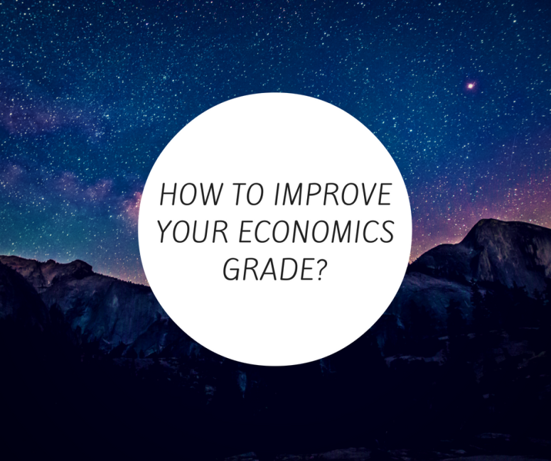 how-to-improve-your-economics-grade
